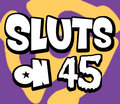 Sluts on 45 image