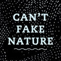 Can&#39;t Fake Nature image
