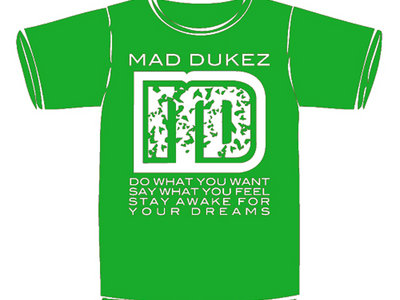 Mad Dukez T-Shirt (Green)