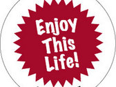 Enjoy This Life Sticker