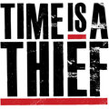 Time Is A Thief image