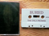 Buried - The Only Promise cassette