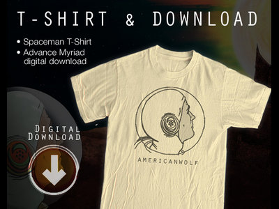 Spaceman T-Shirt + Digital Download