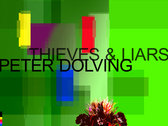 PETER DOLVING - Thieves & Liars CD