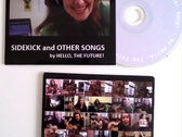Sidekick and Other Songs CD