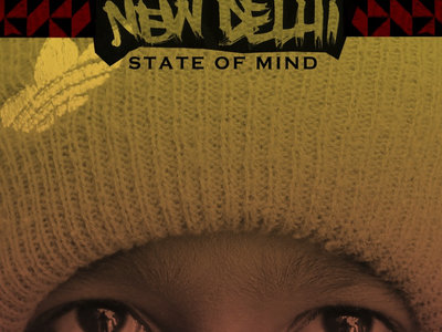 New Delhi State of Mind PHYSICAL CD [Limited Run]