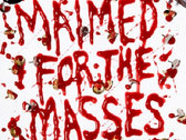 Maimed for the Masses 7