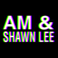 AM &amp; Shawn Lee image