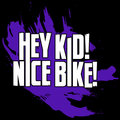 Hey Kid! Nice Bike! image