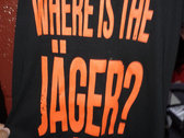 Where is the Jäger? t-shirt