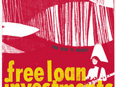Free Loan Investments - limited edition 10