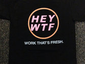 Work That's Fresh T-shirt