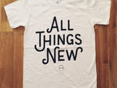 All Things New - White Tee