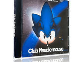 Fantastic Club Needlemouse CD!