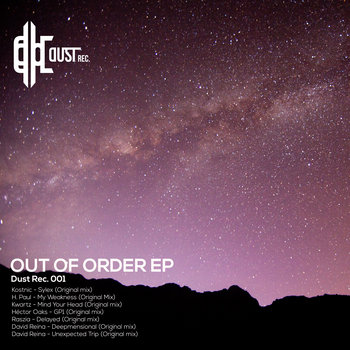 V/A - Out Of Order [Dust REC. 001] cover art