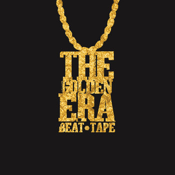 The Golden Era Beat Tape cover art
