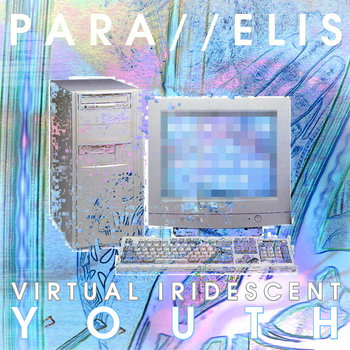 Virtual Iridescent Youth cover art