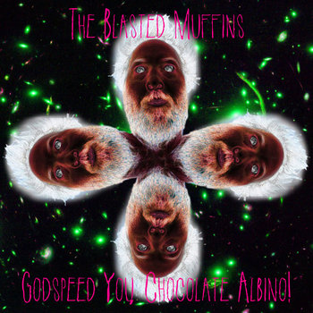 Godspeed You, Chocolate Albino! cover art