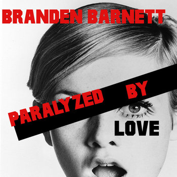 Paralyzed by Love Single cover art