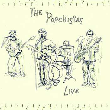 The Porchistas - Live cover art