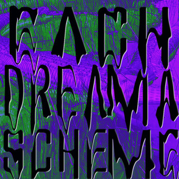Each Dream A Scheme cover art