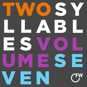 Two Syllables Volume Seven cover art