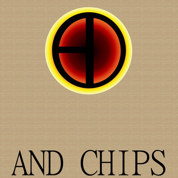 And Chips (Compilation Album) cover art