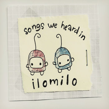 Songs we heard in ilomilo cover art