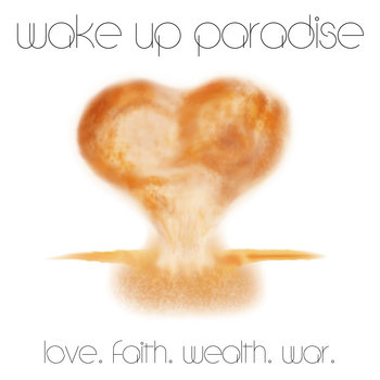 Love. Faith. Wealth. War. EP cover art