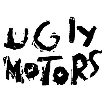 Ugly Motors cover art