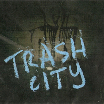 TRASH CITY cover art