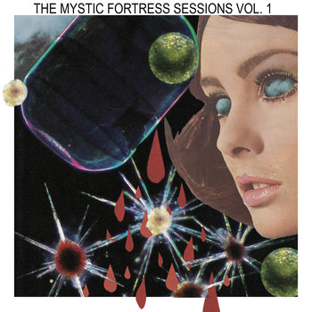 The Mystic Fortress Sessions Vol. 1 Split 7'' cover art