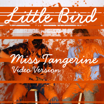Miss Tangerine (Video Version) cover art