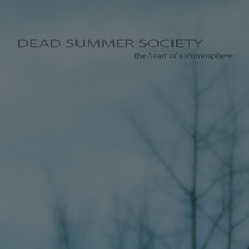 Dead Summer Society - The Heart Of Autumnsphere cover art