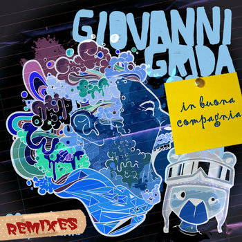 Soulce&#39; - Giovanni grida in buona compagnia - The Remixes cover art