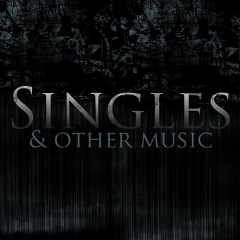 Singles & Other Music cover art