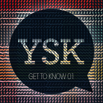 YSK: Get To Know 01 cover art