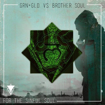 .GRN+GLD. for the Sinful Soul cover art