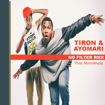 "Tiron & Ayomari ""No Filter (MomoMuziq Rmx)"" cover art"