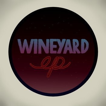 Wineyard E.P cover art