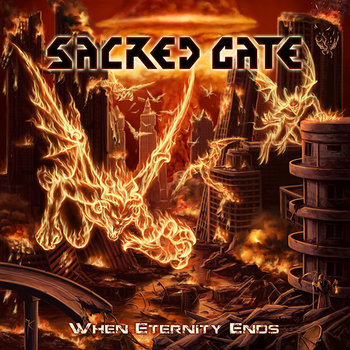 SACRED GATE &quot;When Eternity Ends&quot; cover art