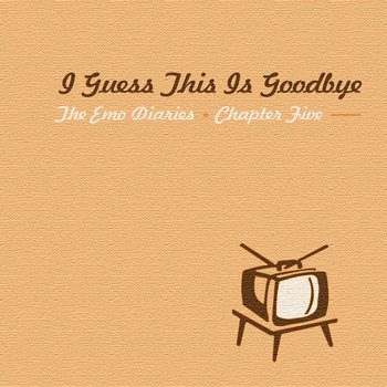 Chapter 5: I Guess This Is Goodbye cover art