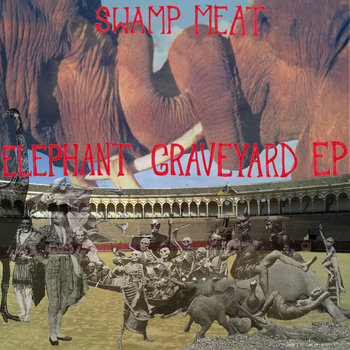 Elephant Graveyard [EP] cover art
