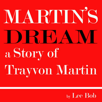 Martin's Dream (a Story of Trayvon Martin) cover art