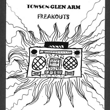 Various Artists - Towson-Glen Arm Freakouts: 1992-1999 cover art
