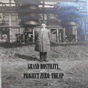 Grand Hostility (Granddad Woolly & Hostile Product) - Project Zero: The EP cover art