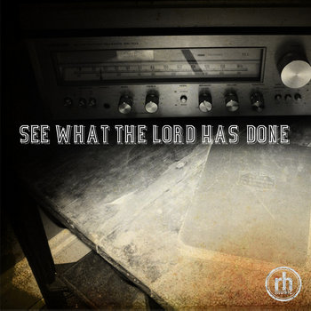 See What the Lord Has Done cover art