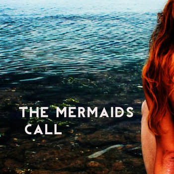 The Mermaids Call cover art