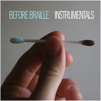 Before Braille Instrumentals (Free Download) cover art