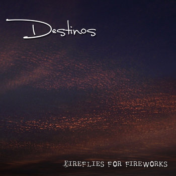 Fireflies For Fireworks cover art